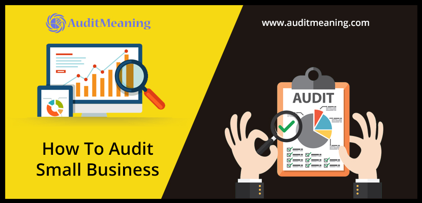 How To Audit Small Business