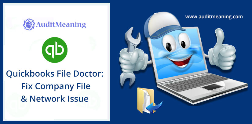 Quickbooks File Doctor: Fix Company File & Network Issue